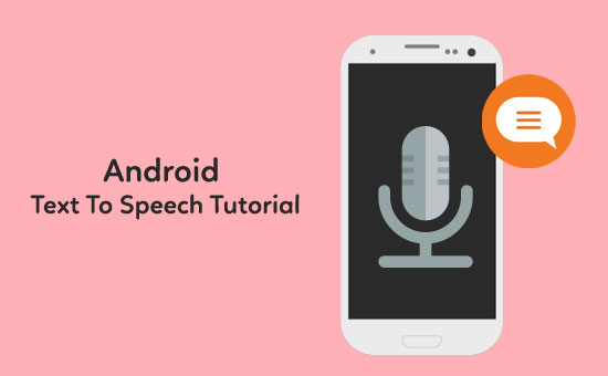 Android Text To Speech Tutorial - Javapapers